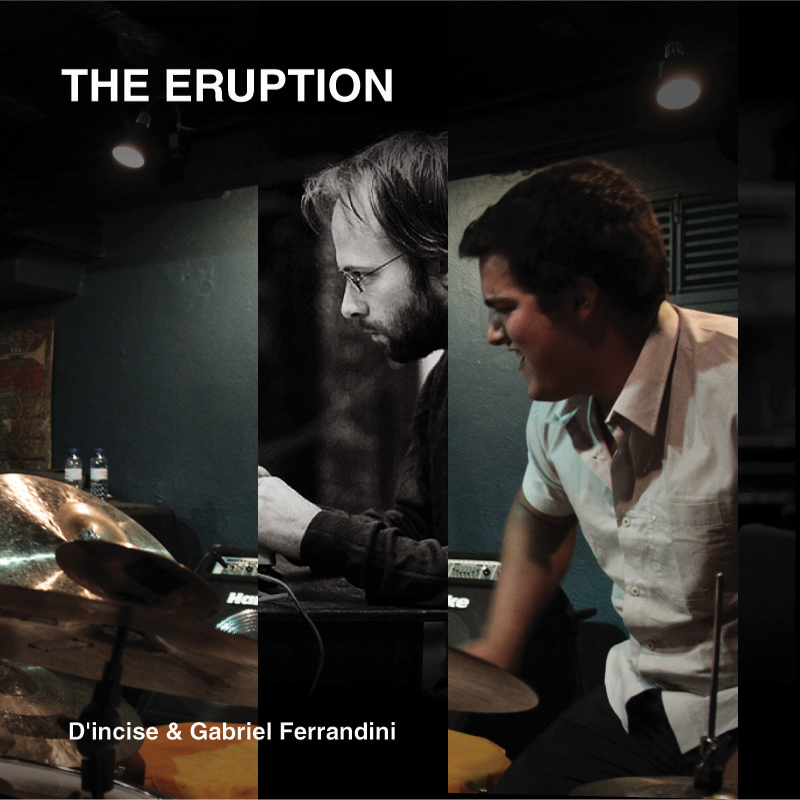 [ar017] THE ERUPTION 20.04.10 d'incise & Gabriel Ferrandini