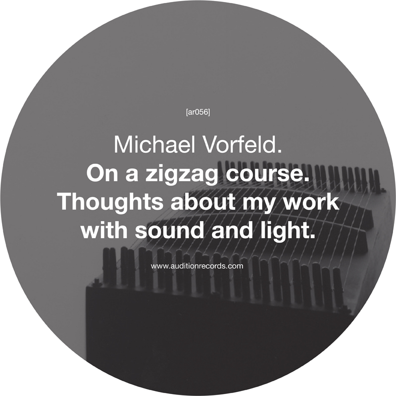 [ar056] MICHAEL VORFELD | ON A ZIGZAG COURSE