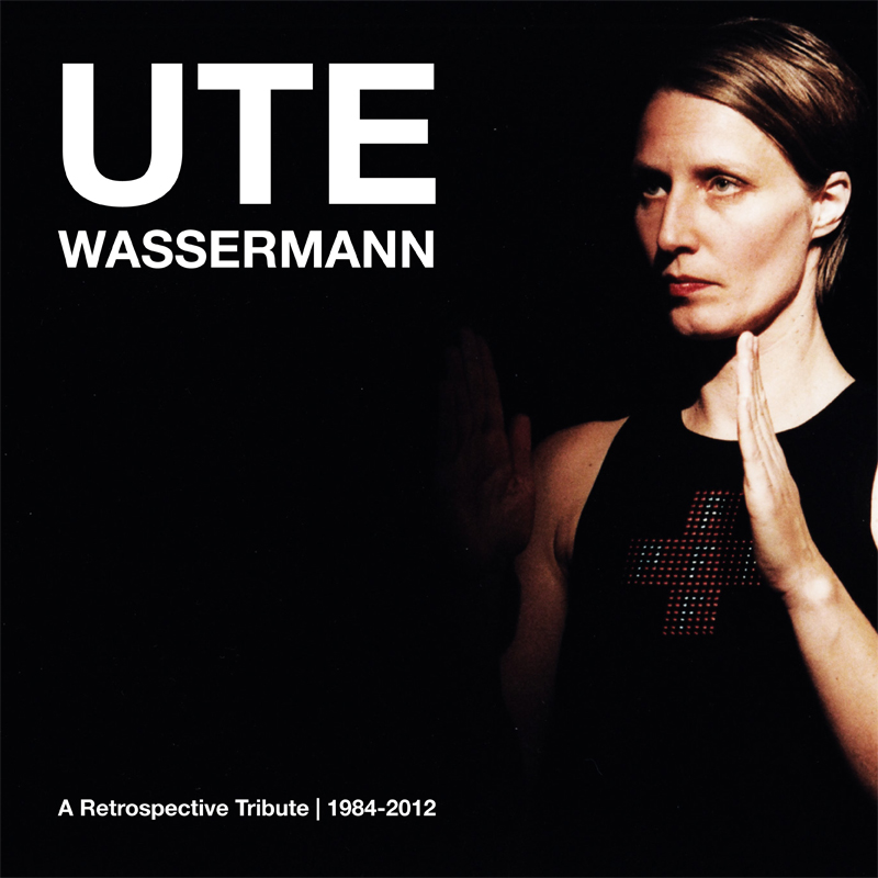 [ar063] UTE WASSERMANN | A Retrospective Tribute  1984-2012