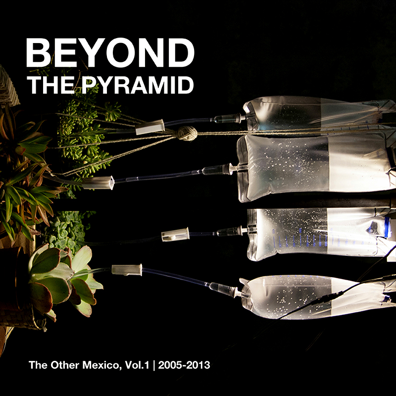THE OTHER MEXICO |  BEYOND THE PYRAMID