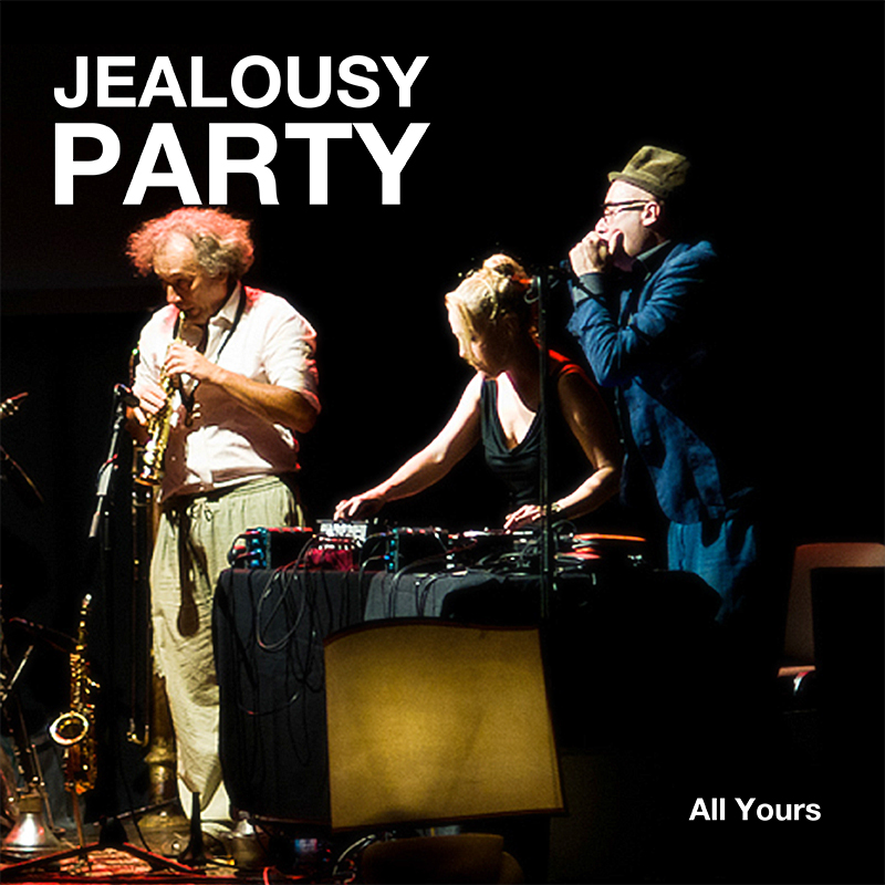 [ar091]  JEALOUSY PARTY | ALL YOURS