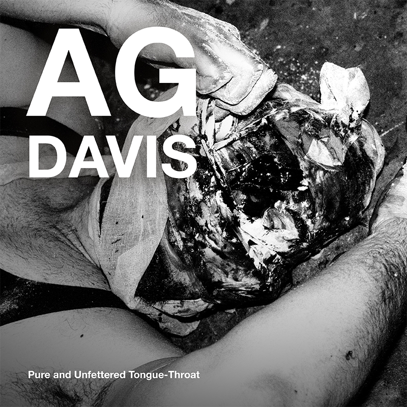 [ar101] AG DAVIS | PURE AND UNFETTERED TONGUE-THROAT